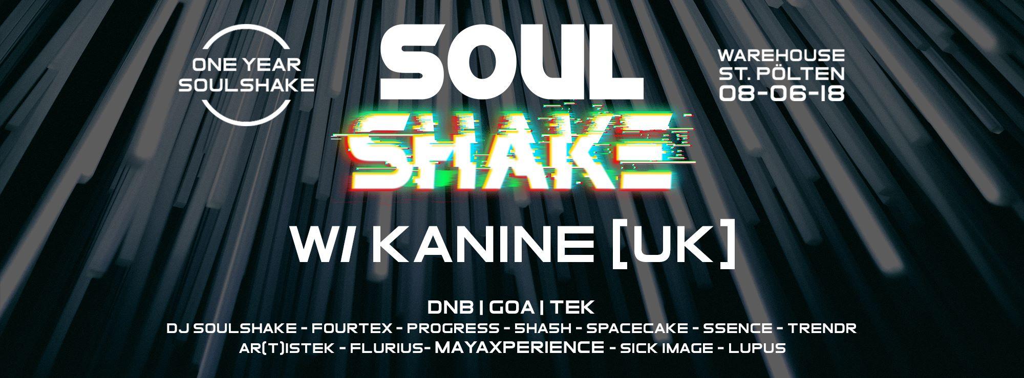 Soulshake w/ Kanine [UK]