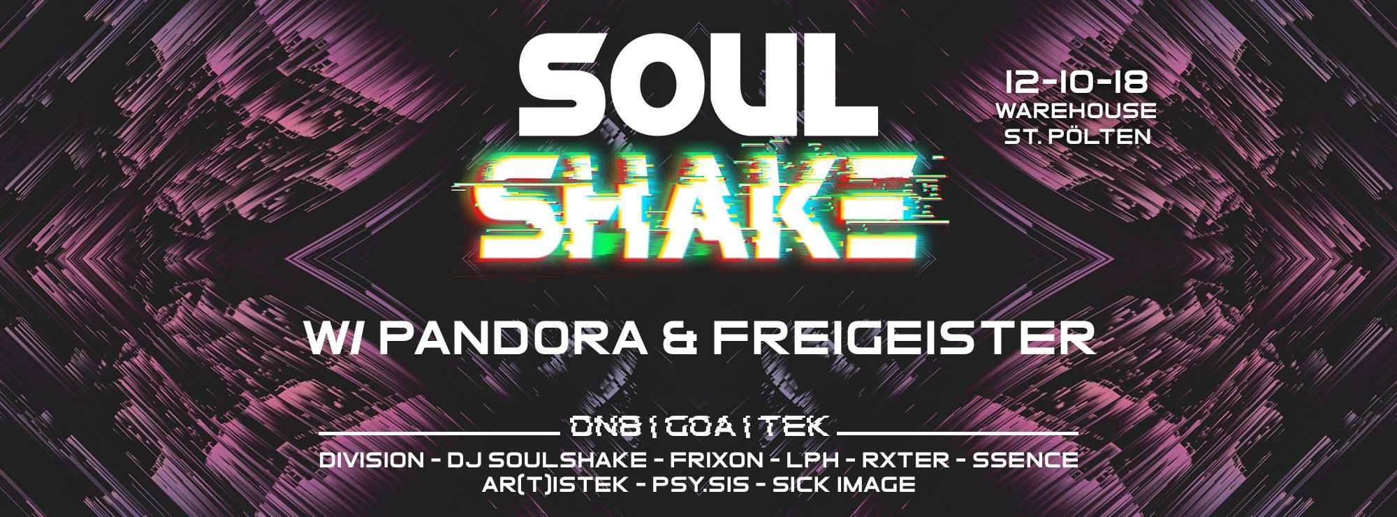 Soulshake w/ Pandora & Freigeister