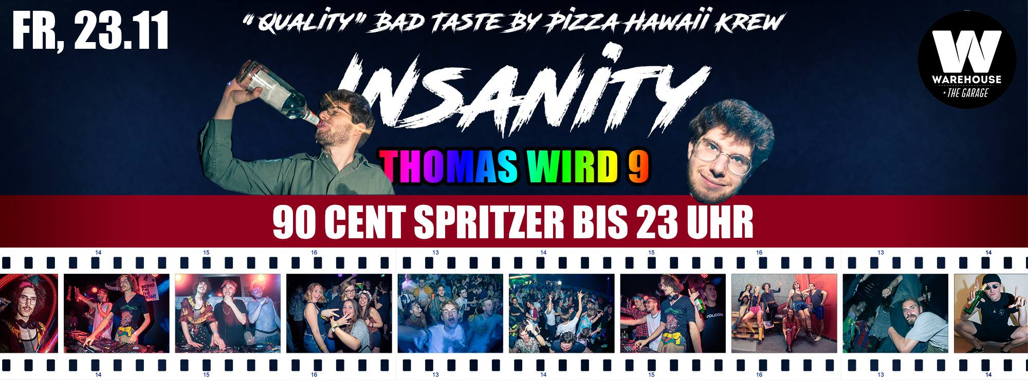 Insanity – Thomas wird 9