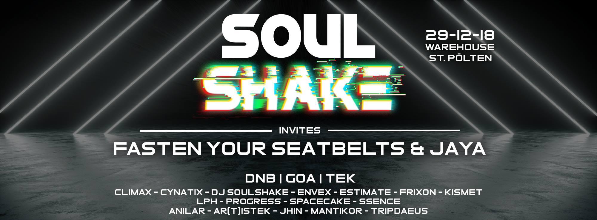 Soulshake invites Fasten Your Seatbelts & JAYA