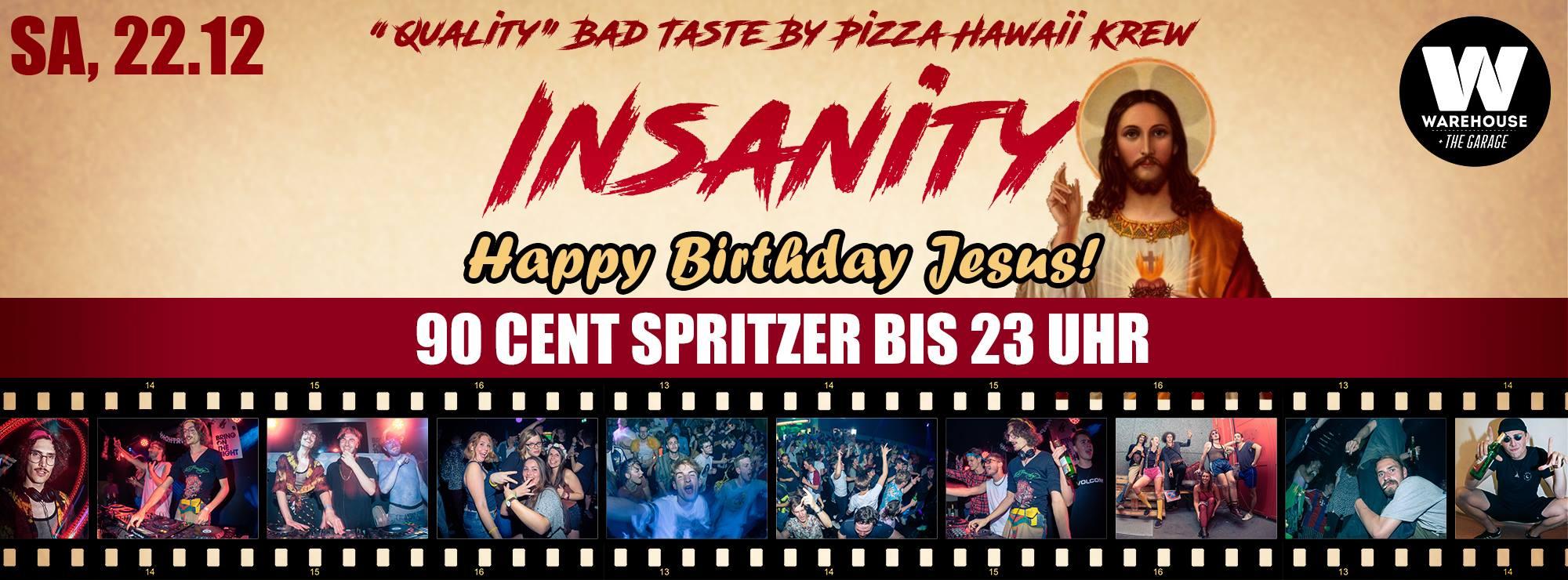 Insanity X – Jesus Bday Bash