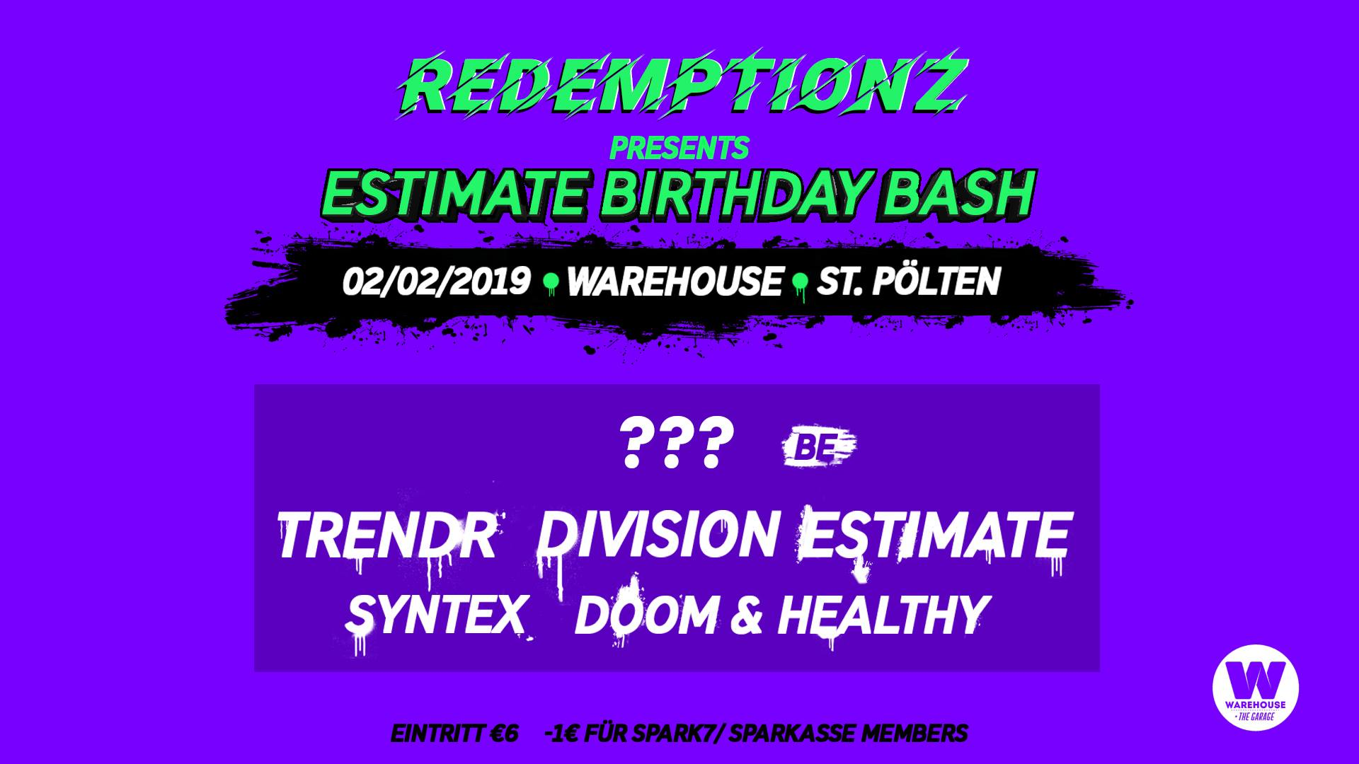 Redemptionz pres. Estimate Birthday Bash