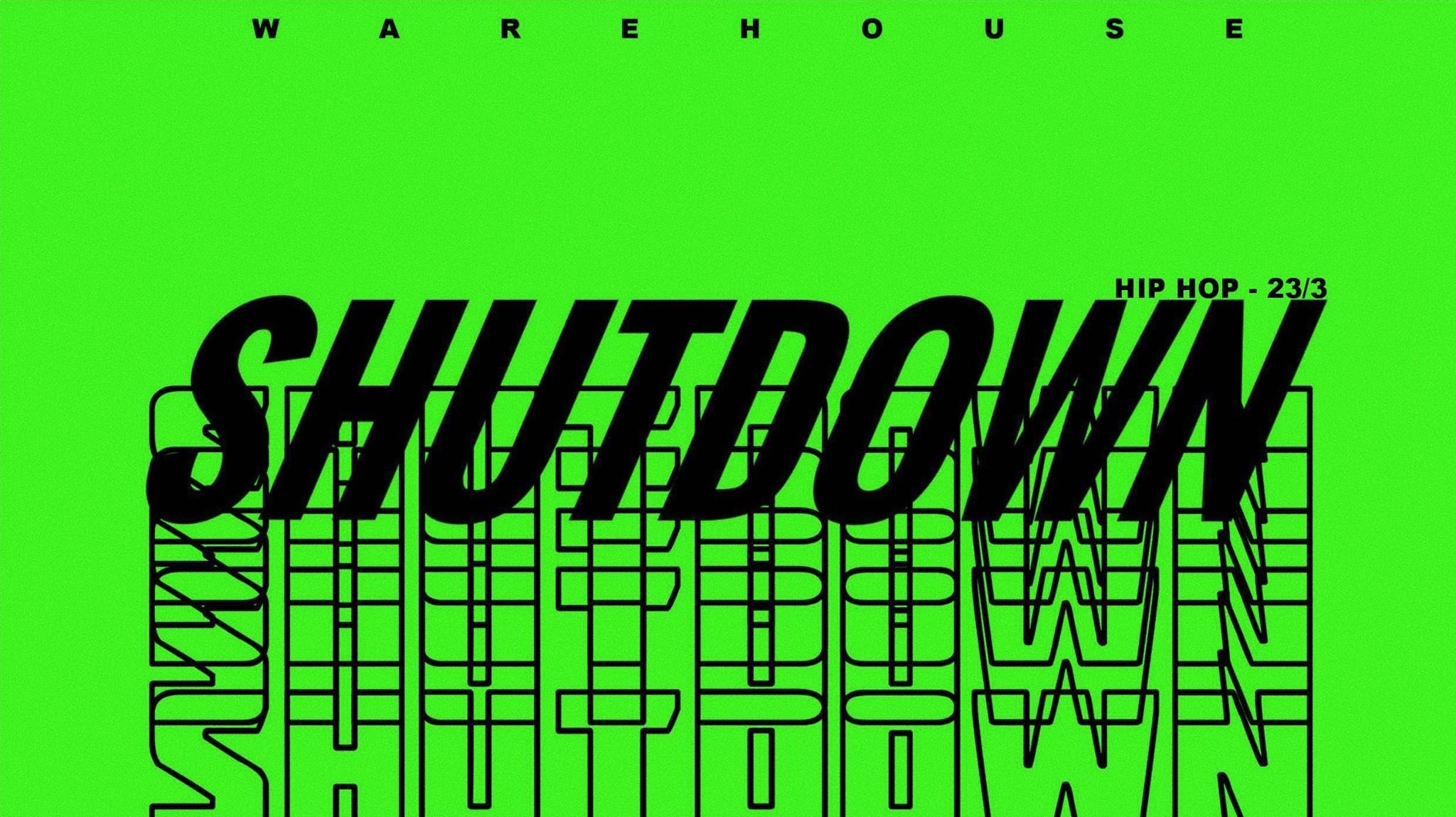 Shutdown // 23.3