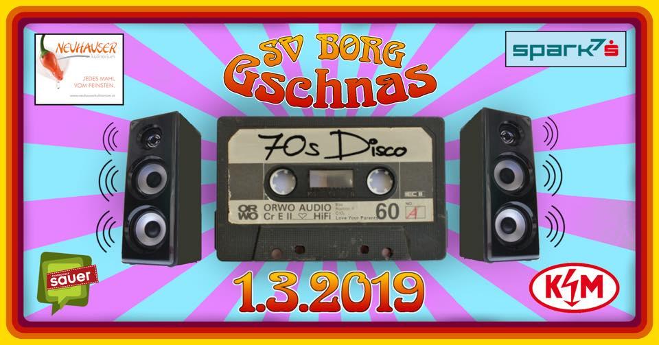 SV BORG GSCHNAS 2018 – THAT 70s DISCO
