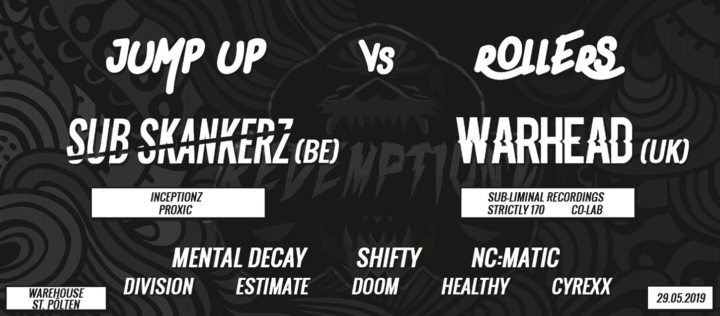 Redemptionz:JumpUp vs Rollers w/ SubSkankerz(BE) & Warhead(UK)