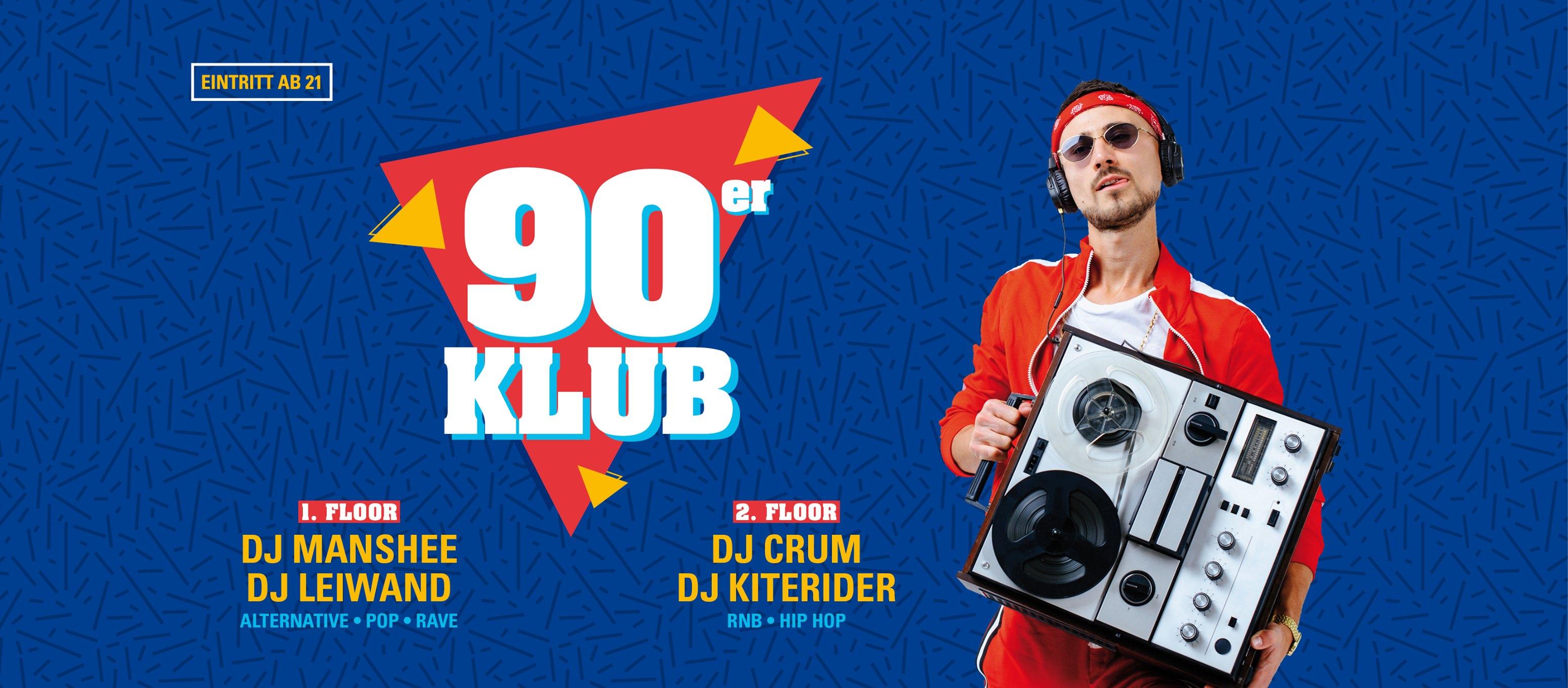 90er Klub – mit 2 Floors ab 21 Jahren