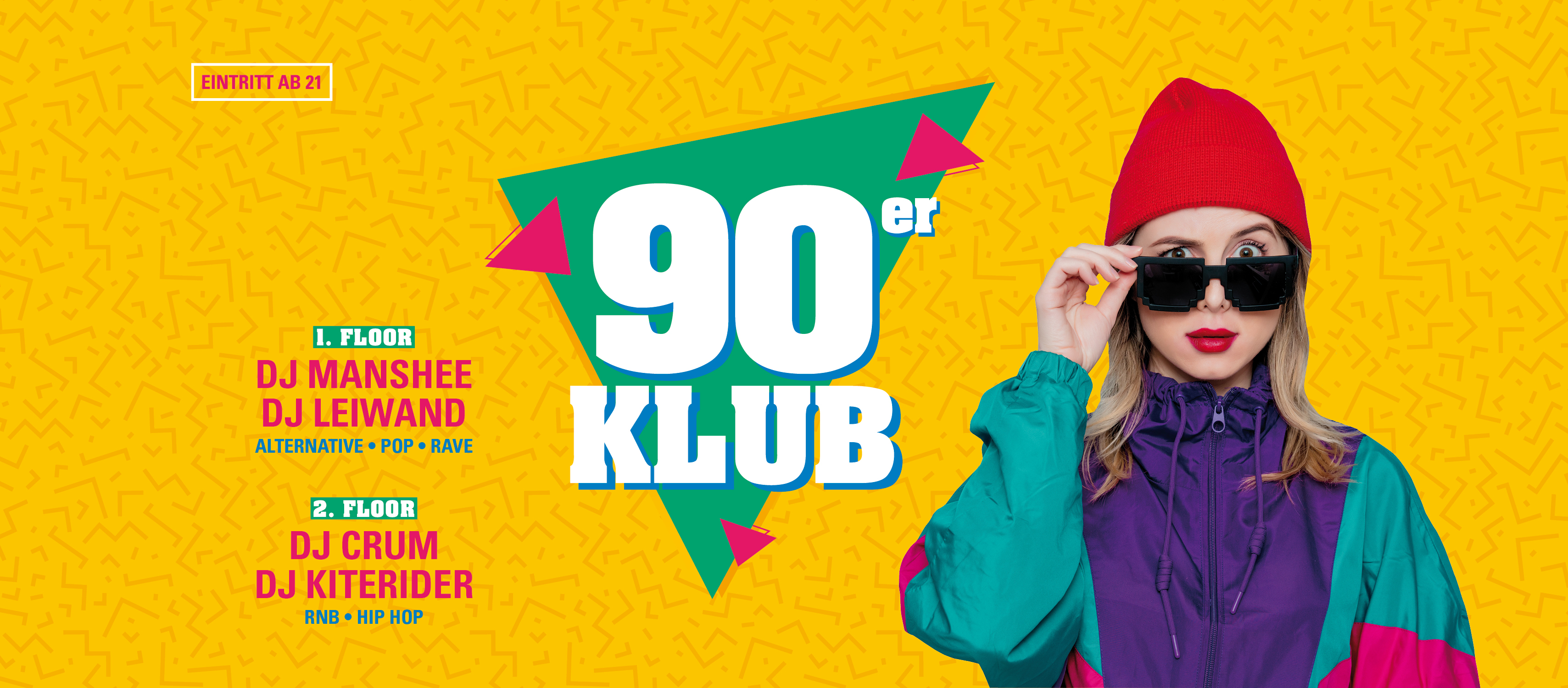 90er Klub *ab 21 Jahren